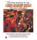Exciting Sounds of the Big Band Era - Alfred Publishing