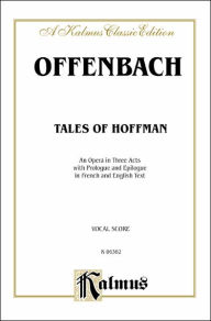 The Tales of Hoffmann: Vocal Score (French, English Language Edition), Vocal Score - Jacques Offenbach
