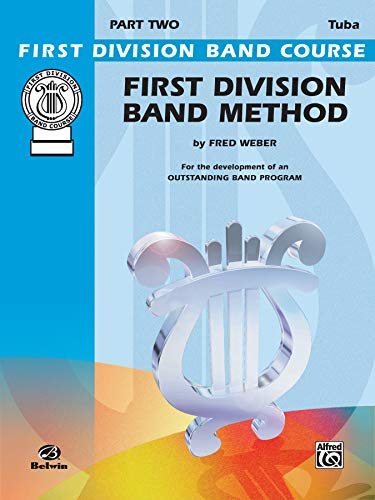 First Division Band Method: Bass (Tuba)