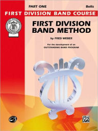 First Division Band Method, Part 1: Bells - Fred Weber