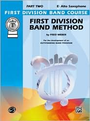First Division Band Method: E-Flat Alto Saxophone