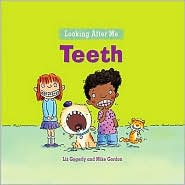 Teeth - Liz Gogerly, Mike Gordon (Illustrator)