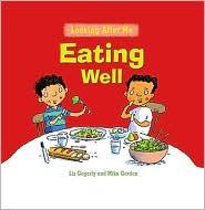 Eating Well - Liz Gogerly