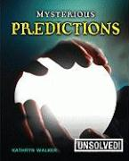Mysterious Predictions (Unsolved!)