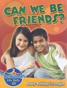 Can We Be Friends