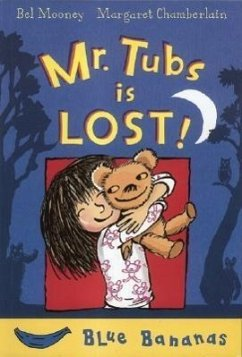 Mr. Tubs Is Lost - Mooney, Bel