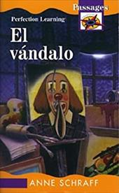 Vandalo / The Vandal - Schraff, Anne / Perfection Learning