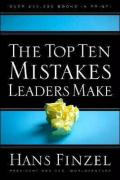 The Top Ten Mistakes Leaders Make