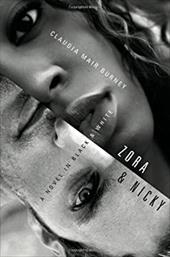 Zora and Nicky: A Novel in Black and White - Burney, Claudia Mair