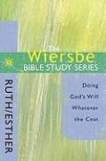 Ruth/Esther: Doing God's Will Whatever the Cost