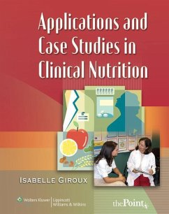 Applications and Case Studies in Clinical Nutrition - Giroux, Isabelle