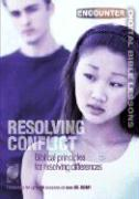 Resolving Conflict: Biblical Principles for Resolving Differences