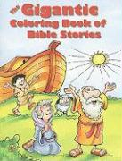 The Gigantic Coloring Book of Bible Stories