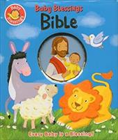 Baby Blessings Bible: Every Baby Is a Blessing - Davidson, Alice Joyce / Stanley, Mandy / Smath, Jerry