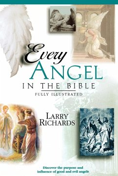 Every Angel in the Bible - Richards, Larry Peters, Angie Richards, Lawrence O.