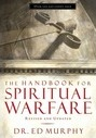 The Handbook for Spiritual Warfare - Ed Murphy