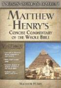 Nelson's Super Value Series: Matthew Henry's Concise Commentary on the Whole Bible
