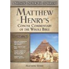 Matthew Henry's Concise Commentary on the Whole Bible - Henry Matthew