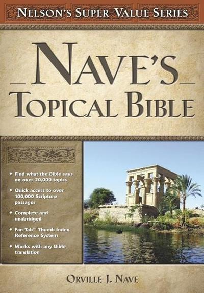 Nave's Topical Bible - Orville J. Nave