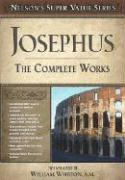 Nelson's Super Value Series: Josephus the Complete Works