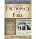 Illustrated Dictionary of the Bible - Dr Herbert Lockyer
