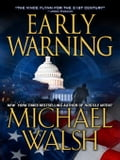 Early Warning - Walsh, Michael