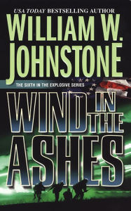 Wind in the Ashes (Ashes Series #6) - William W. Johnstone