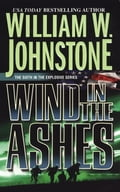 Wind in the Ashes - William W. Johnstone