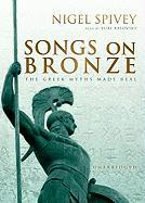 Songs on Bronze: The Greek Myths Made Real