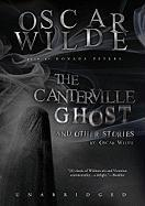 The Canterville Ghost and Other Stories