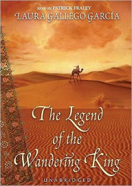 The Legend of the Wandering King - Laura Gallego Garcia