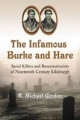 The Infamous Burke and Hare - R. Michael Gordon