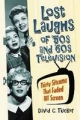 Lost Laughs of '50s and '60s Television - David C. Tucker