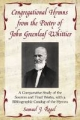 Congregational Hymns from the Poetry of John Greenleaf Whittier - Samuel J. Rogal