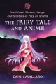 Fairy Tale and Anime - Dani Cavallaro