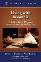 Living with Insomnia: A Guide to Causes, Effects and Management, with Personal Accounts