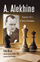 A. Alekhine: Agony of a Chess Genius