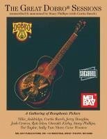 The Great Dobro Sessions: A Gathering of Resophonic Pickers - Mitwirkender: Phillips, Stacy Auldridge, Mike Burch, Curtis