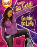 That's So Raven: Raven's So Gold Guide to Life