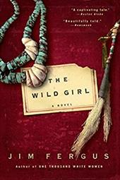 The Wild Girl: The Notebooks of Ned Giles, 1932 - Fergus, Jim