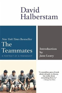 The Teammates: A Portrait of Friendship - Halberstam, David