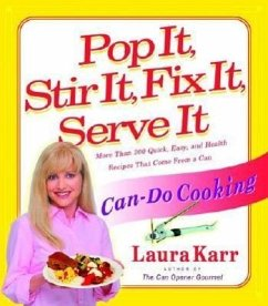 Pop It, Stir It, Fix It, Serve It: Can-Do Cooking - Karr, Laura