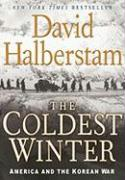The Coldest Winter: America and the Korean War