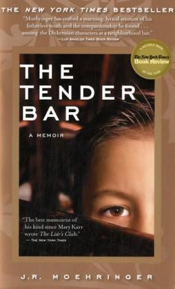 The Tender Bar, English edition - A Memoir - Moehringer, J. R.
