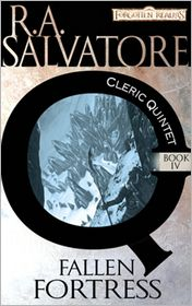 Forgotten Realms: The Fallen Fortress (Cleric Quintet #4) - R. A. Salvatore