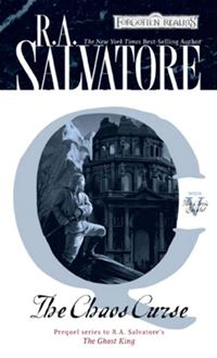 The Chaos Curse: The Cleric Quintet, Book V - R.A. Salvatore
