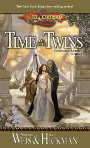 Dragonlance - Time of the Twins (Legends #1) - Margaret Weis