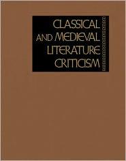 Classical and Medieval Literature Criticism - Lynn Zott