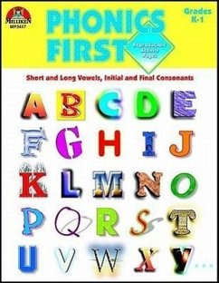 Phonics First, Grades K-1: Short and Long Vowels, Initial and Final Consonants - Wolff, Jean