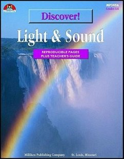 Discover! Light & Sound: Reproducible Pages Plus Teacher's Guide - McGinley, Avaly